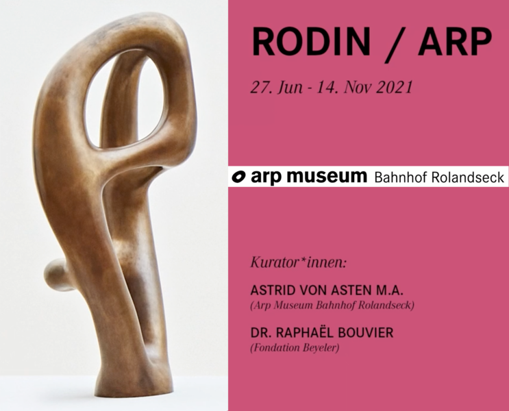 ARP RODIN ARP MUSEUM BHF ROLANDSECK 2021